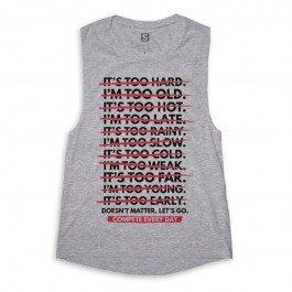 Compete Every Day Doesn't Matter Muscle Tank - Women's
