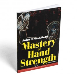 Mastery of Hand Strength - Revised Edition